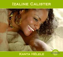 Kanta Helele - CD Audio di Izaline Calister