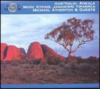 Australia. Rhythms from the Outer Core - CD Audio di Ankala
