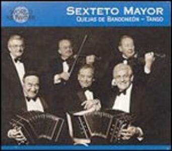 Argentina. Quejas de Bandoneon - CD Audio di Sexteto Mayor