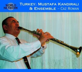 Turchia. Caz Roman - CD Audio di Mustafa Kandirali