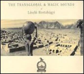 Transglobal & Magic Sounds - CD Audio di Laszlo Hortobagyi