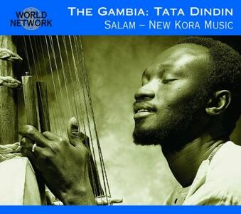 Gambia. Salam. New Kora Music - CD Audio di Tata Dindin