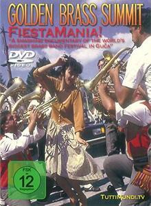 Golden Brass Summits. Fiestamania (DVD) - DVD