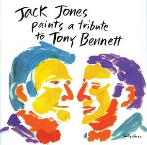 Paints a Tribute to Tony Bennett - CD Audio di Jack Jones