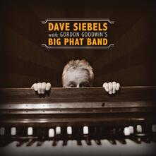 Dave Siebels with Gordon Goodwin's - CD Audio di Dave Siebels