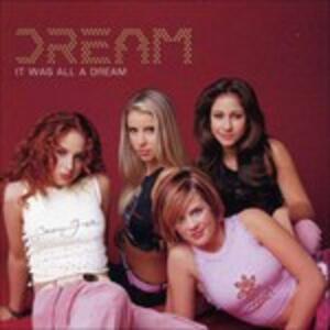 It Was All a Dream - CD Audio di Dream