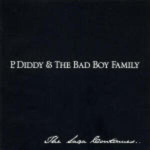 The Saga Continues - CD Audio di P. Diddy,Bad Boy Family