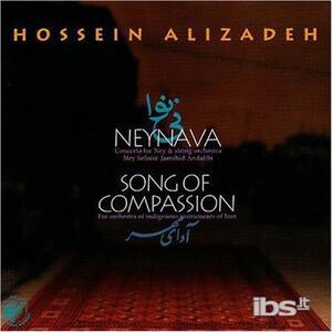 Neynava. Song of Compassio - CD Audio di Hossein Alizadeh
