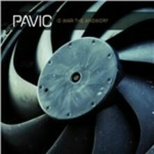 Is War the Answer - CD Audio di Pavic