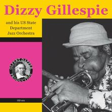 And His Us State Departme - CD Audio di Dizzy Gillespie