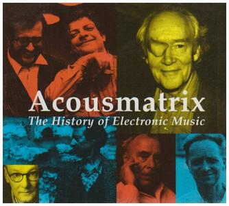Acousmatrix Box. History - CD Audio
