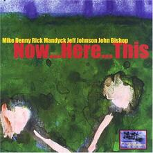 Now. Here. This - CD Audio