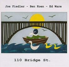 110 Bridge St. - CD Audio di Joe Fiedler
