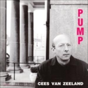 Pump - CD Audio di Cees van Zeeland