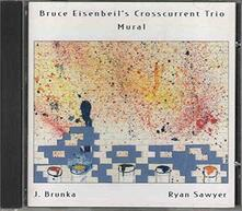 Mural - CD Audio di Bruce Eisenbeil