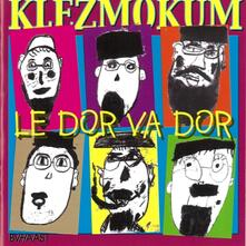 Le dor va dor - CD Audio di Klezmokum