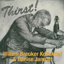 Thirst! - CD Audio di Willem Breuker