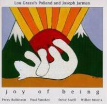 Lou Grassi's Poband and Joseph Jarman. Joy of Being - CD Audio di Lou Grassi