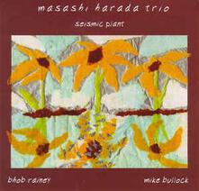 Seismic Plant - CD Audio di Masashi Harada