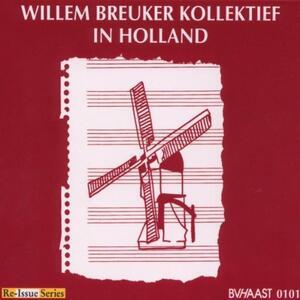 In Holland - CD Audio di Willem Breuker
