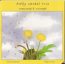 Transcend & Triumph - CD Audio di Bobby Zankel