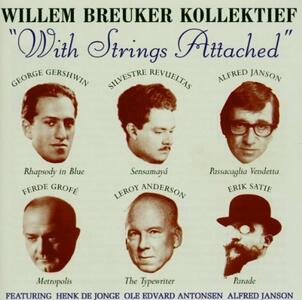 With Strings Attached - CD Audio di Willem Breuker