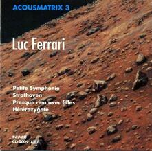 Acousmatrix 3 - CD Audio di Luc Ferrari