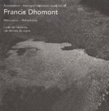 Acousmatrix 8-9 - CD Audio di Francis Dhomont