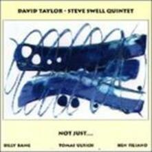 Not Just - CD Audio di David Taylor