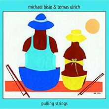 Pulling Strings - CD Audio di Michael Bisio,Tomas Ulrich