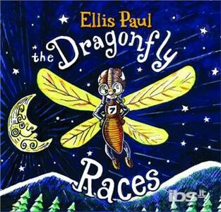 Dragonfly Races - CD Audio di Ellis Paul