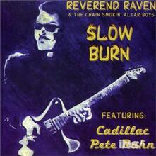 Slow Burn - CD Audio di Reverend Raven