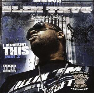 I Represent This 2 - CD Audio di Slim Thug