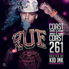 Coast 2 Coast 261 - CD Audio di Kid Ink