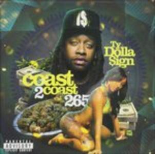 Coast 2 Coast 265 - CD Audio di Ty Dolla Sign