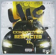 Connected & Respected 2 - CD Audio di Lil C