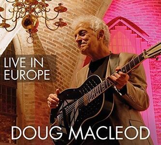 Live in Europe - CD Audio di Doug MacLeod