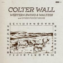 Western Swing & Waltzesand Other Punchy - CD Audio di Colter Wall
