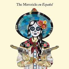 En espanol - CD Audio di Mavericks