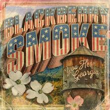 You Hear Georgia - Vinile LP di Blackberry Smoke