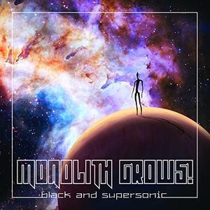 Black and Supersonic - Vinile LP di Monolith Grows