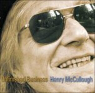 Unfinished Business - CD Audio di Henry McCullough