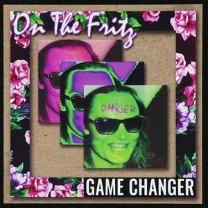 Game Changer - CD Audio di On the Fritz