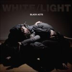 Black Acts - CD Audio di White Light