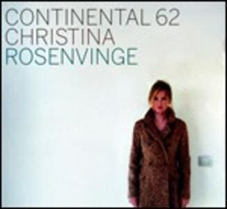 Continental 62 - CD Audio di Christina Rosenvinge