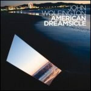 American Dreamsicle - Vinile LP di John Wolfington