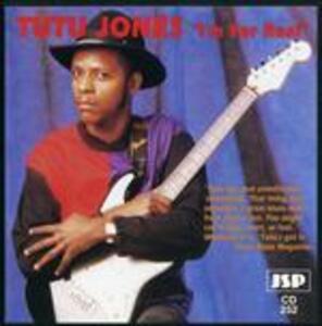 I'm for Real - CD Audio di Tutu Jones