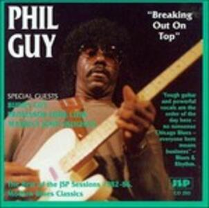 Breaking Out on Top - CD Audio di Phil Guy