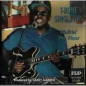 Walkin' the Floor - CD Audio di T-Bone Singleton