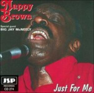 Just for me - CD Audio di Nappy Brown